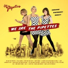 We Are The Pipettes Universal Edition