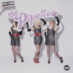 We Are The Pippetes (Menphis Industry Editon)