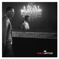 r kelly untitled